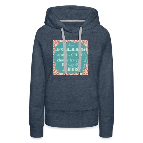 Folies Oscar Wilde - Sweat-shirt à capuche Premium pour femmes