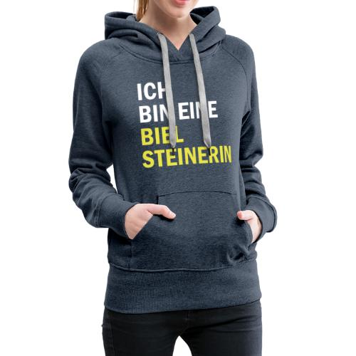 Ich bin eine Bielsteinerin - Frauen Premium Hoodie