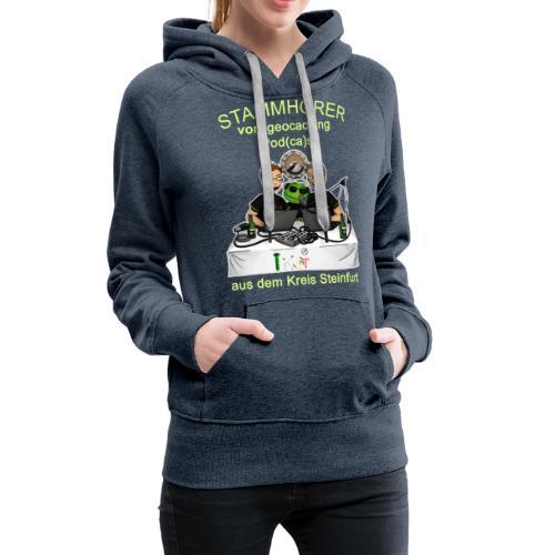 Stammhörer-Shirt - Frauen Premium Hoodie