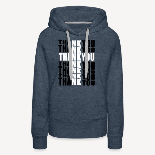 THANK YOU FOR THE CROSS - Women's Premium Hoodie