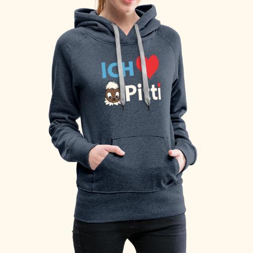Pittiplatsch Ich liebe Pitti auf dunkel (blau/crem - Frauen Premium Hoodie