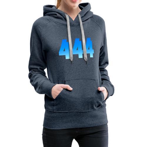 444 annonce que des Anges vous entourent. - Sweat-shirt à capuche Premium pour femmes