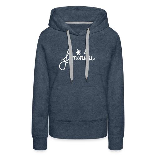 feminine - Frauen Premium Hoodie
