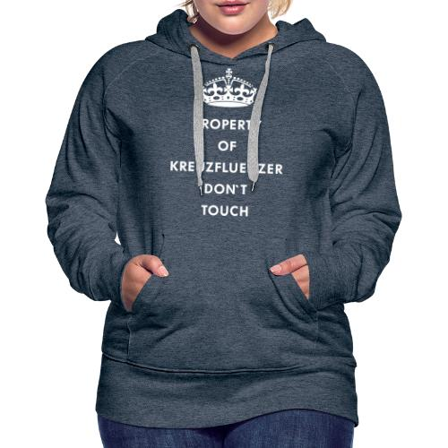 Kreuzfluenzer Don´t Touch WHITE - Frauen Premium Hoodie