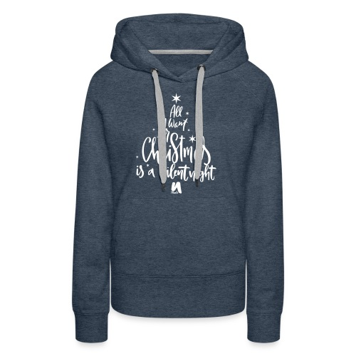 All I want for Christmas. - Women's Premium Hoodie