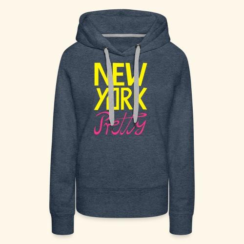 NEW YORK Pretty - Frauen Premium Hoodie