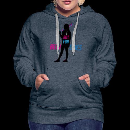 I bat for both sides female - Women's Premium Hoodie