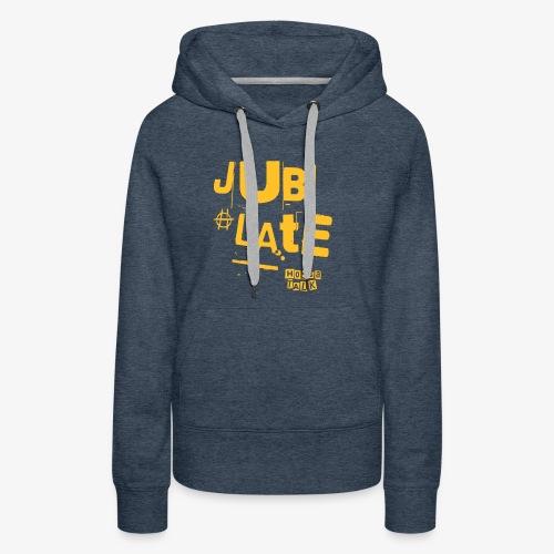 Jubilate-Hoodie - Frauen Premium Hoodie