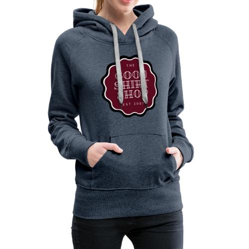 THE GOOD SHIRT SHOP - Women's Premium Hoodie