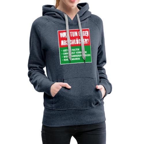 Arschlöcher - Frauen Premium Hoodie