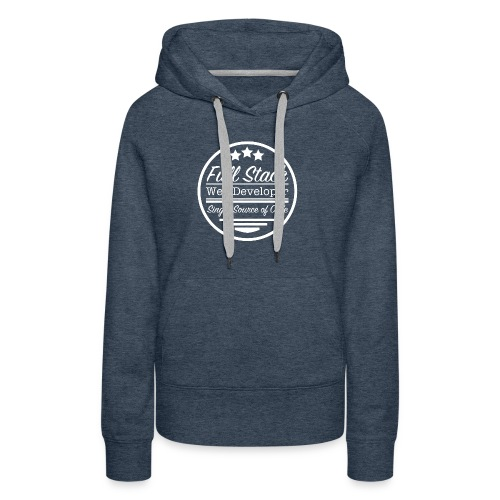 Full Stack Web Developer - Women's Premium Hoodie