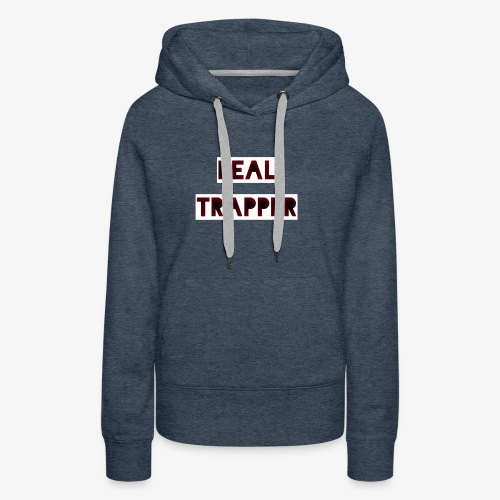 REAL TRAPPER - Women's Premium Hoodie