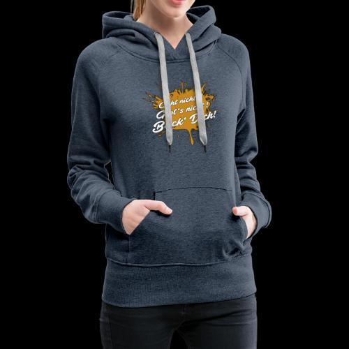 BückDich - Frauen Premium Hoodie