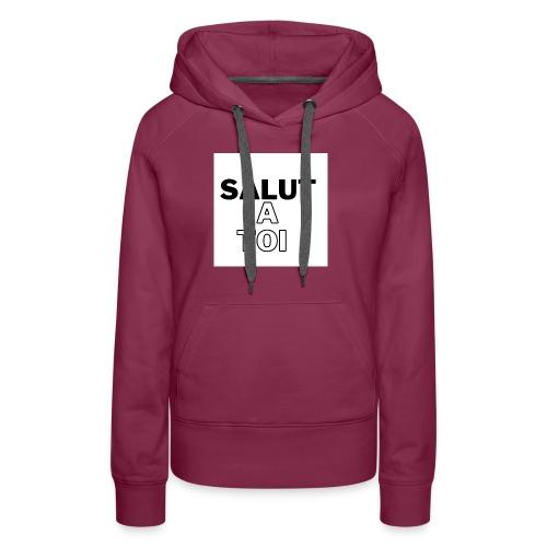 salut 3 - Sweat-shirt à capuche Premium pour femmes