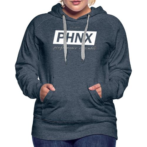 PHNX /#white/ - Frauen Premium Hoodie