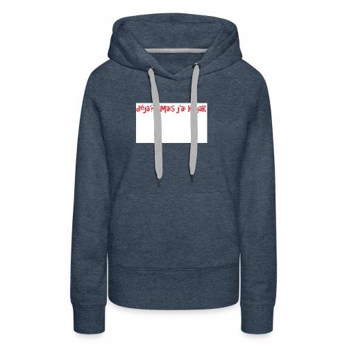 deja - Sweat-shirt à capuche Premium pour femmes