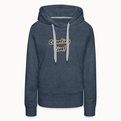 Counting Live: - Vrouwen Premium hoodie