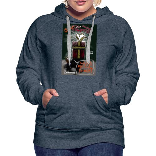 Design Das geilste Geschenk gleich auspacken - Frauen Premium Hoodie