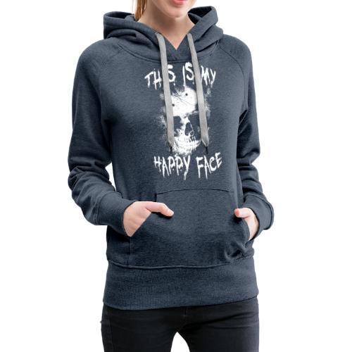 This is my happy face - Vrouwen Premium hoodie