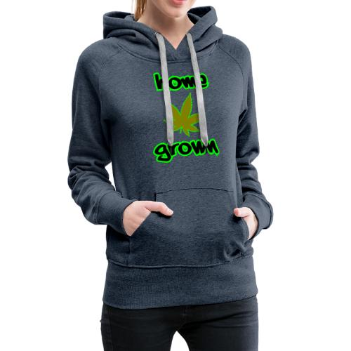 Home Grown - Women's Premium Hoodie