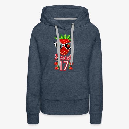 02 Sweet 17 Erdbeere Sonnenbrille Geburtstag - Frauen Premium Hoodie