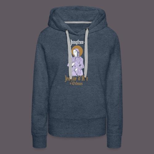 Jungfrau Jeanne d Arc de Orleans - Frauen Premium Hoodie