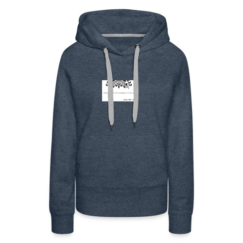 Socrates saying - Women's Premium Hoodie