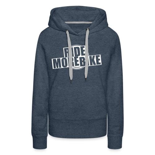 RIDE MORE BIKE Bio-Hoodie - Frauen Premium Hoodie