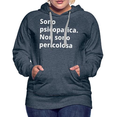 Magliette con scritte divertenti - Felpa con cappuccio premium da donna