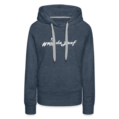 #RIPdeLeef - Vrouwen Premium hoodie