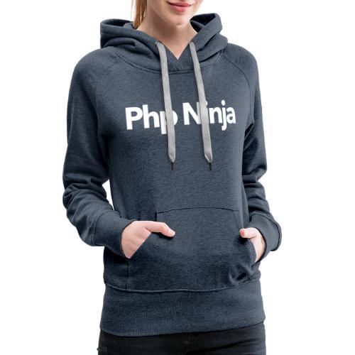 Php Ninja Classic - Sudadera con capucha premium para mujer
