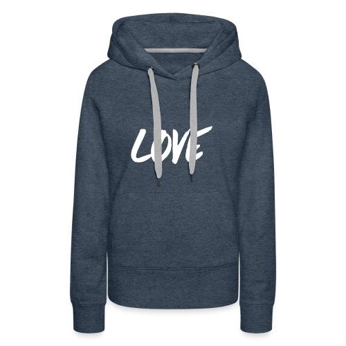 Love - Premiumluvtröja dam