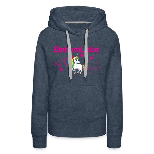 The-Unicorn_made_me_do_it_EInhornLiebe - Frauen Premium Hoodie