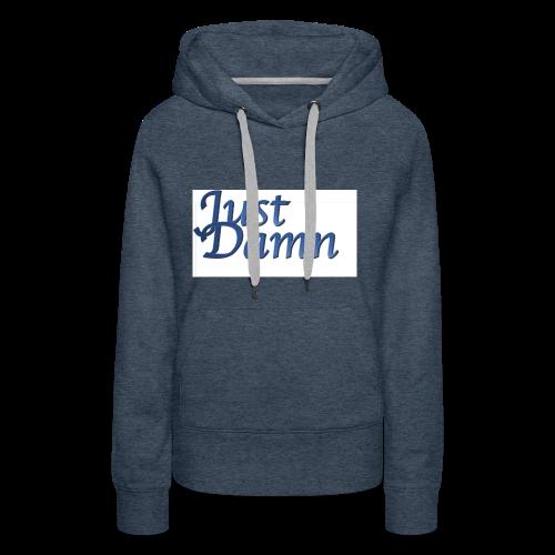 JustDamn - Frauen Premium Hoodie