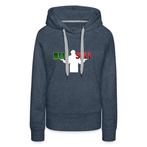 Buy Sell mit weißer Person - verschiedene Farben - Frauen Premium Hoodie
