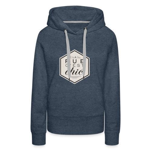 la rue c'est chic - Sweat-shirt à capuche Premium pour femmes