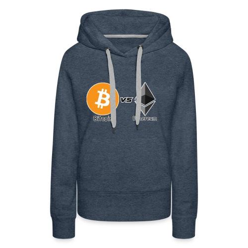 Bitcoin vs ethereum con ok - Felpa con cappuccio premium da donna