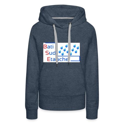 bati sud etanche logo Copie - Sweat-shirt à capuche Premium pour femmes