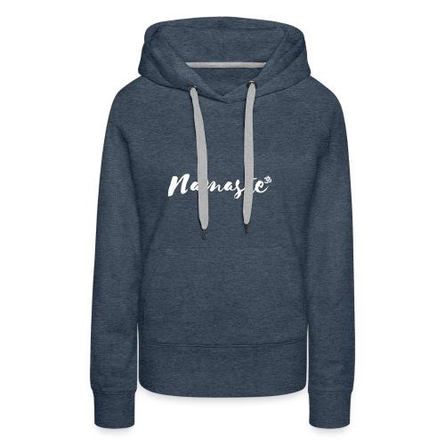 Namaste - Frauen Premium Hoodie