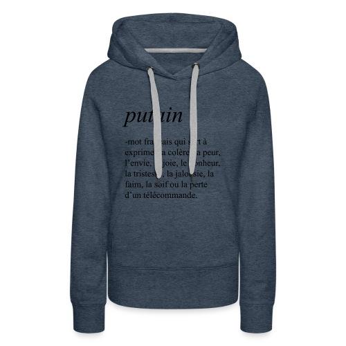 Putain - Sweat-shirt à capuche Premium pour femmes