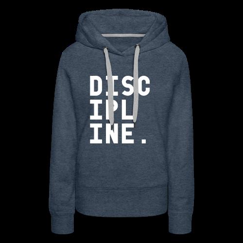 Discipline - Vrouwen Premium hoodie