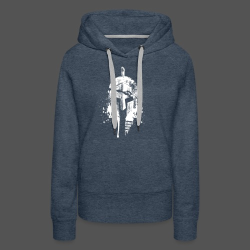 Fear Is for the Fearful - Frauen Premium Hoodie
