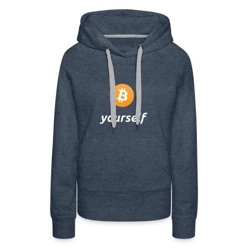 cryptocool b yourself white font -bitcoin logo - Vrouwen Premium hoodie
