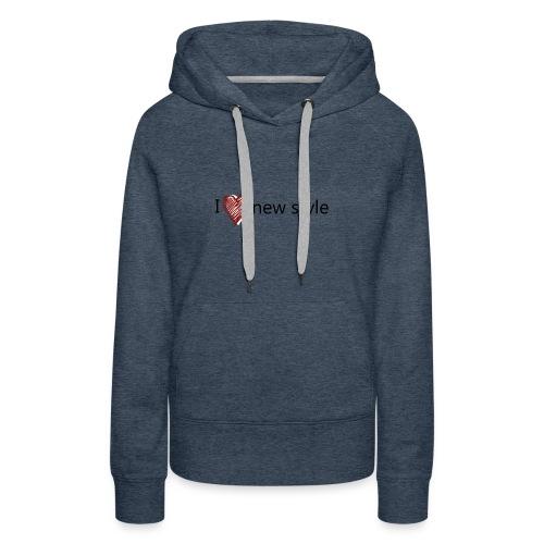 new style - Frauen Premium Hoodie