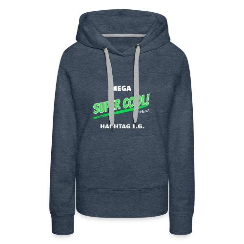 Hashtag Cool - Vrouwen Premium hoodie
