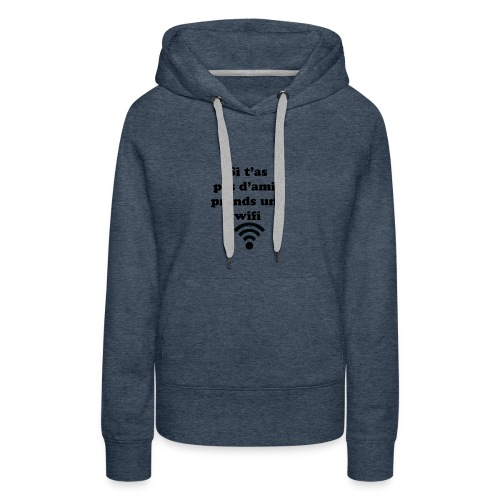 wifi - Sweat-shirt à capuche Premium pour femmes