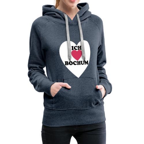 Ich liebe Bochum - Frauen Premium Hoodie