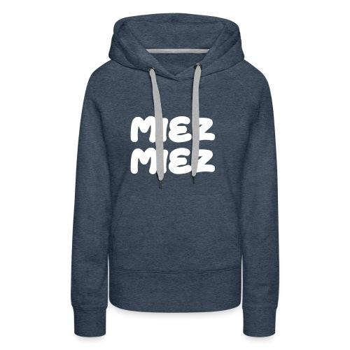 Miez Miez - frei veränderbar - als Vektor - Frauen Premium Hoodie
