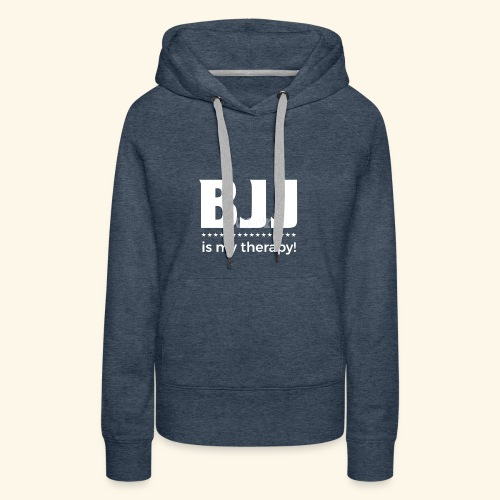 BJJ is my Therapy - Frauen Premium Hoodie