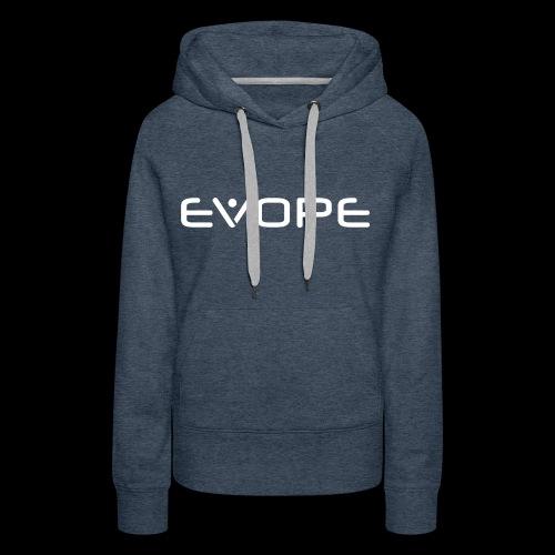 EVOPE - Frauen Premium Hoodie